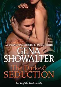 The Darkest Seduction (Lords of the Underworld)