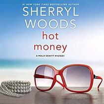 Hot Money (The Molly DeWitt Mysteries)