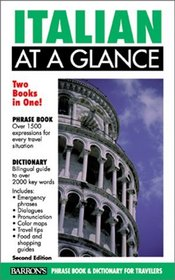 Italian at a Glance: Phrase Book & Dictionary for Travelers (At a Glance Foreign Language Phrasebooks)