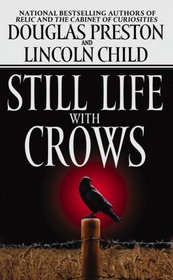 Still Life with Crows (Pendergast, Bk 4)