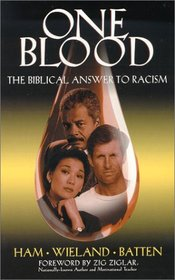 One Blood: The Biblical Answer to Racism