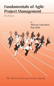 Fundamentals of Agile Project Management: An Overview (Technical Manager's Survival Guides)