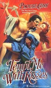 Tempt Me With Kisses