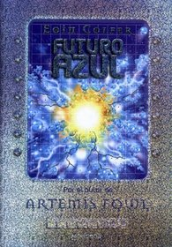 Futuro Azul / Blue Future (Spanish Edition)