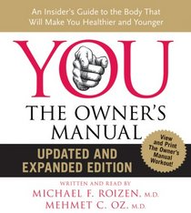YOU: The Owner's Manual, Updated and Expanded Edition (Audio CD) (Abridged)