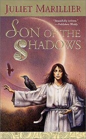 Son of the Shadows (Sevenwaters, Bk 2)