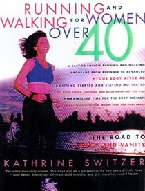 Running and Walking for Women Over Forty