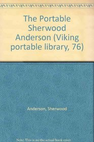 The Portable Sherwood Anderson: 2 (Viking portable library, 76)