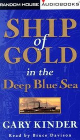 Ship of Gold in the Deep Blue Sea (Audio Cassette) (Abridged)