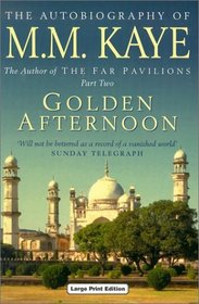 Golden Afternoon: Being the Second Part of