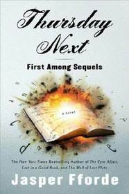 First Among Sequels (Thursday Next, Bk 5)