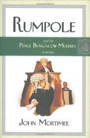 Rumpole and the Penge Bungalow Murders (Rumpole of the Bailey, Bk 13)