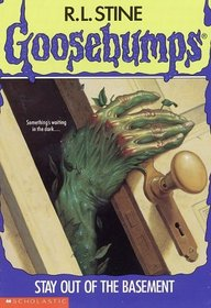Stay Out of the Basement  (Goosebumps, Bk 2)