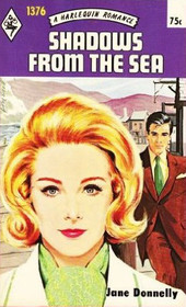 Shadows from the Sea (Harlequin Romance, No 1376)
