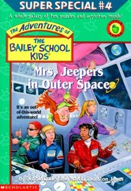 Mrs. Jeepers In Outer Space (Adventures of the Bailey School Kids, Super Special No 4)