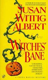 Witches' Bane (China Bayles, Bk 2)