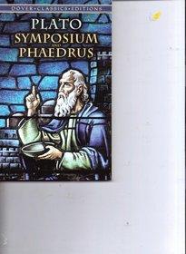 Symposium & Phaedrus (Dover Classics)