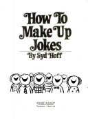 How to Make Up Jokes