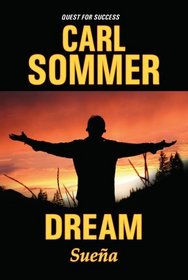 Dream / Sue�a with Read-Along CD (Quest for Success/ En Busqueda Del Exito)
