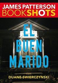 El buen marido (Bookshots) (Spanish Edition)
