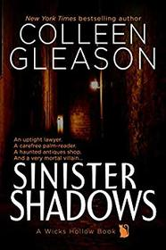 Sinister Shadows: A Ghostly Romance & Cozy Mystery (Wicks Hollow) (Volume 3)
