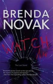 Watch Me (Last Stand, Bk 3)