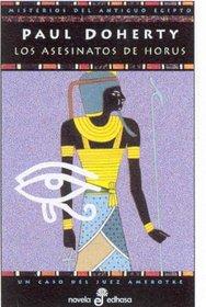 Los asesinatos de Horus (The Horus Killings) (Ancient Egyptian Mysteries, Bk 2) (Spanish Edition)