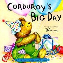 Corduroy's Big Day: Picture Puzzle Board Book (Picture Puzzle Board Books)