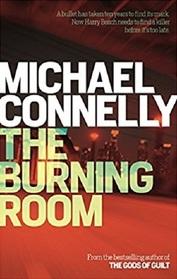 The Burning Room (Harry Bosch, Bk 19)
