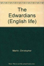 The Edwardians (English life)