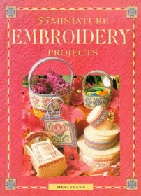 55 Miniature Embroidery Projects (David  Charles Crafts)