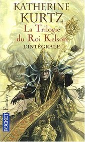 La Trilogie du Roi Kelson (French Edition)