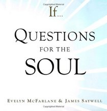 If ... Questions for the Soul