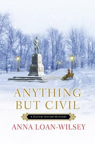 Anything but Civil (Hattie Davish, Bk 2)