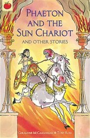 Phaeton and the Sun Chariot (Orchard Myths)