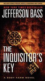 The Inquisitor's Key (Body Farm, Bk 7)