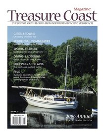 Treasure Coast: The Best of South Florida from North Palm Beach to Vero Beach 2006 Annual