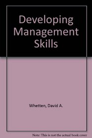 Developing Management Skills, Revised (6th Edition)