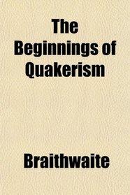 The Beginnings of Quakerism