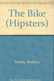 The Bike (Hipsters)