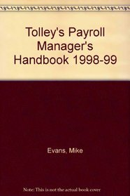 Tolley's Payroll Manager's Handbook 1998-99
