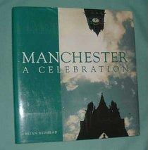 Manchester: A Celebration