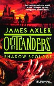 Shadow Scourge (Outlanders, No 13)