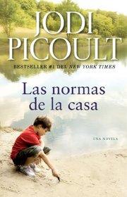 Las normas de la casa: Una novela (Spanish Edition)