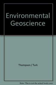 Environmental Geoscience (Saunders Golden Sunburst Series)