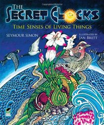 The Secret Clocks: Time Senses of Living Things (Dover Children's Science Books)