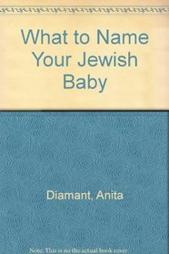 What to Name Your Jewish Baby