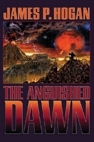 The Anguished Dawn (Cradle of Saturn, Bk 2)