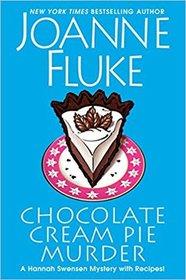 Chocolate Cream Pie Murder (Hannah Swensen, Bk 24)