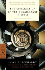 The Civilization of the Renaissance in Italy (Modern Library Classics)